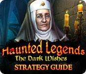 Haunted Legends: The Dark Wishes Strategy Guide