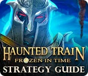Haunted Train: Frozen in Time Strategy Guide