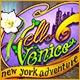 Hello Venice 2: New York Adventure