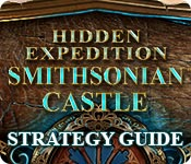 Hidden Expedition: Smithsonian Castle Strategy Guide