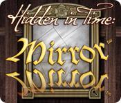 Hidden in Time: Mirror Mirror Walkthrough