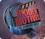 Hidden Motives: The Diamond Rush