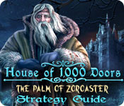 House of 1000 Doors: The Palm of Zoroaster Strategy Guide
