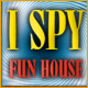 I SPY™ Fun House