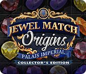 Jewel Match Origins: Palais Imperial Collector's Edition