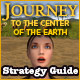 Journey to the Center of the Earth Strategy Guide