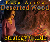 Kate Arrow: Deserted Wood Strategy Guide