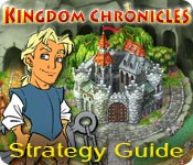 Kingdom Chronicles Strategy Guide