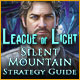 League of Light: Silent Mountain Strategy Guide