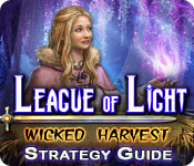 League of Light: Wicked Harvest Strategy Guide