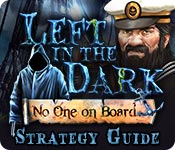 Left in the Dark: No One on Board Strategy Guide