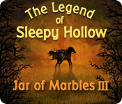 The Legend of Sleepy Hollow: Jar of Marbles III