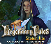 Legendary Tales: Stolen Life Collector's Edition