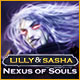 Lilly and Sasha: Nexus of Souls