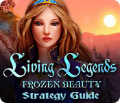 Living Legends: Frozen Beauty Strategy Guide