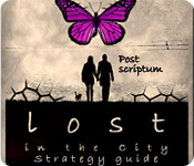 Lost in the City: Post Scriptum Strategy Guide