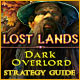 Lost Lands: Dark Overlord Strategy Guide