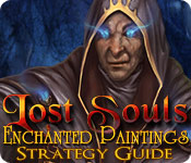 Lost Souls: Enchanted Paintings Strategy Guide