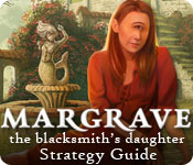 Margrave: The Blacksmith's Daughter Strategy Guide