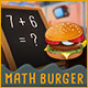 Download Math Burger from Big Fish Games