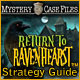 Mystery Case Files: Return to Ravenhearst Strategy Guide ™