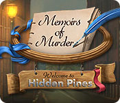 Memoirs of Murder: Welcome to Hidden Pines Walkthrough