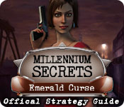 Millennium Secrets: Emerald Curse Strategy Guide