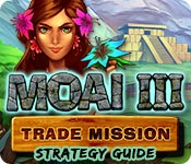 Moai 3: Trade Mission Strategy Guide