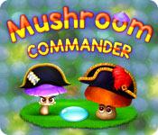 Mushroom Commander