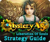 Mystery Age: Liberation of Souls Strategy Guide