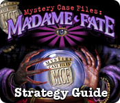 Mystery Case Files: Madame Fate ™ Strategy Guide