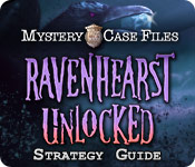 Mystery Case Files: Ravenhearst Unlocked Strategy Guide