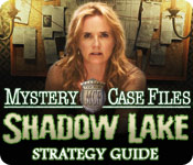 Mystery Case Files®: Shadow Lake Strategy Guide
