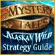 Mystery Tales: Alaskan Wild Strategy Guide