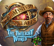 Mystery Tales: The Twilight World