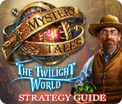 Mystery Tales: The Twilight World Strategy Guide