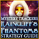 Mystery Trackers: Raincliff's Phantoms Strategy Guide