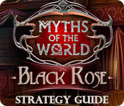 Myths of the World: Black Rose Strategy Guide