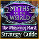 Myths of the World: The Whispering Marsh Strategy Guide