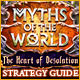Myths of the World: The Heart of Desolation Strategy Guide