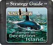 Nancy Drew - Danger on Deception Island Strategy Guide