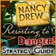 Nancy Drew Dossier: Resorting to Danger Strategy Guide