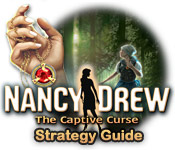 Nancy Drew: The Captive Curse Strategy Guide
