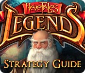 Nevertales: Legends Strategy Guide