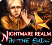 Nightmare Realm: In the End...