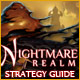 Nightmare Realm Strategy Guide