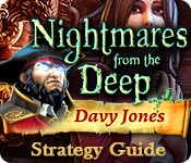 Nightmares from the Deep: Davy Jones Strategy Guide