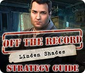 Off the Record: Linden Shades Strategy Guide