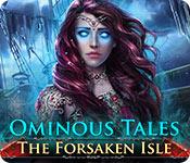 Ominous Tales: The Forsaken Isle Ominous-tales-the-forsaken-isle_feature