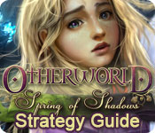 Otherworld: Spring of Shadows Strategy Guide